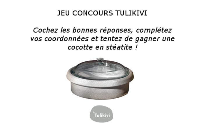 JEU CONCOURS QUINZAINE TULIKIVI